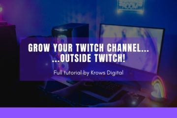 How to grow on Twitch by Krows Digital